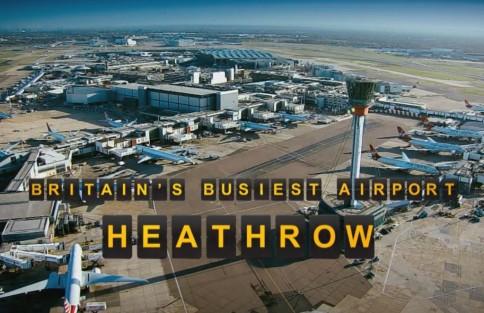 TV program Britain's busiest airport Heathrow