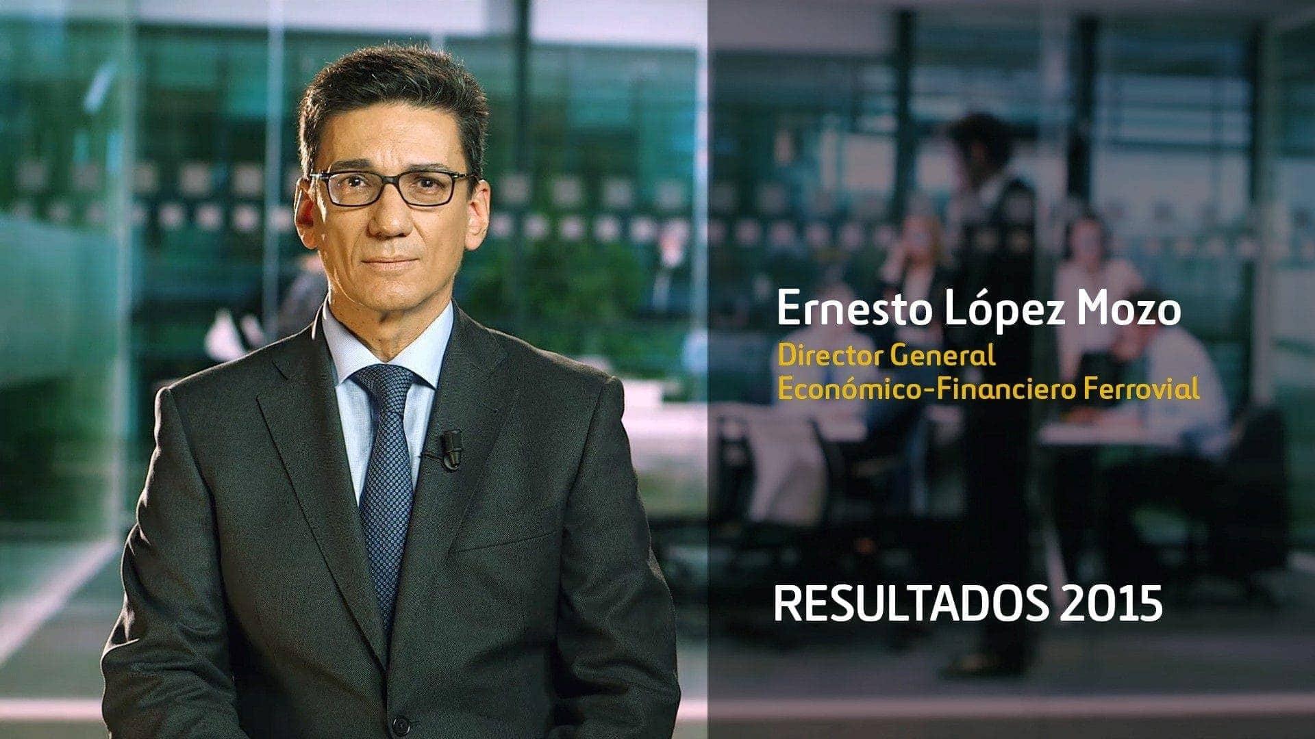Ernesto López Mozo CFO Ferrovial resultados 2015