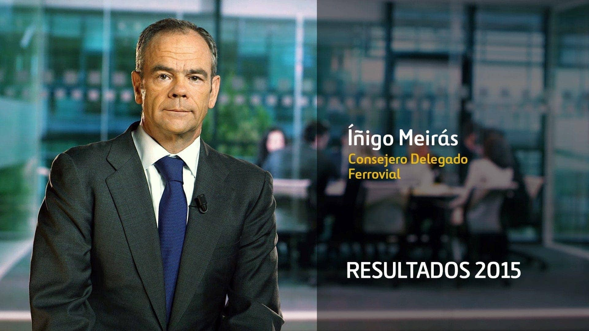Iñigo Meirás CEo Ferrovial Resultados 2015