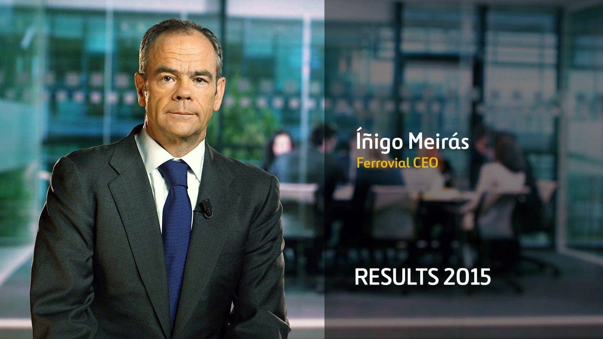 iñigo video ferrovial CEO results 2015