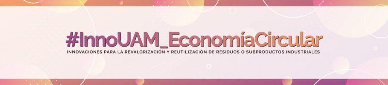 Logo con el nombre del evento, InnoUAM_EconomíaCircular, en el que participa Ferrovial Servicios